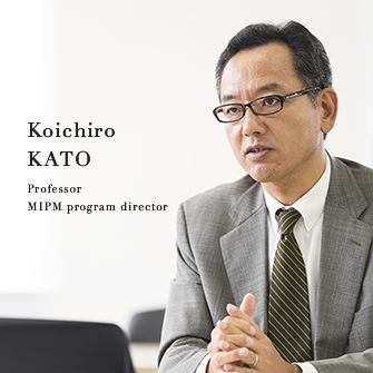 Koichiro KATO Professor MIPM program director
